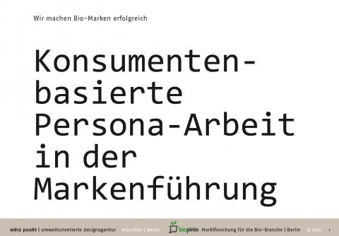 konsumentenbasierte persona-arbeit persona personas merzpunkt biopinio