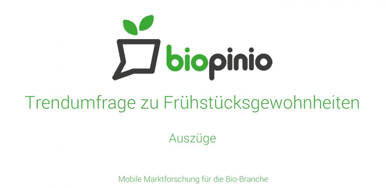 biopinio Bio pollion Marktforschung Ernährungsgewohnheiten Umfrage download studie frühstück 2014 trends