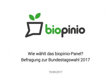 Wie wählt das biopinio-Panel? – Befragung zur Bundestagswahl 2017